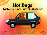 Bitte keine 'Hot Dogs' im Auto! - Bild: © TOW|Eisenköck